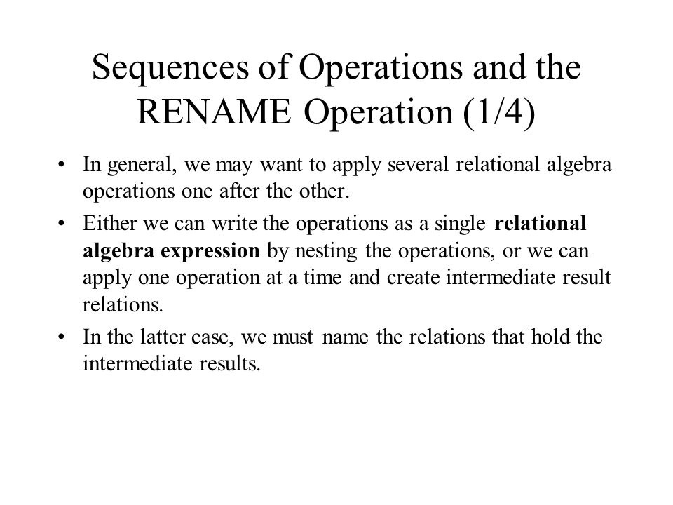 Sequences of Operations and the RENAME Operation (1/4)