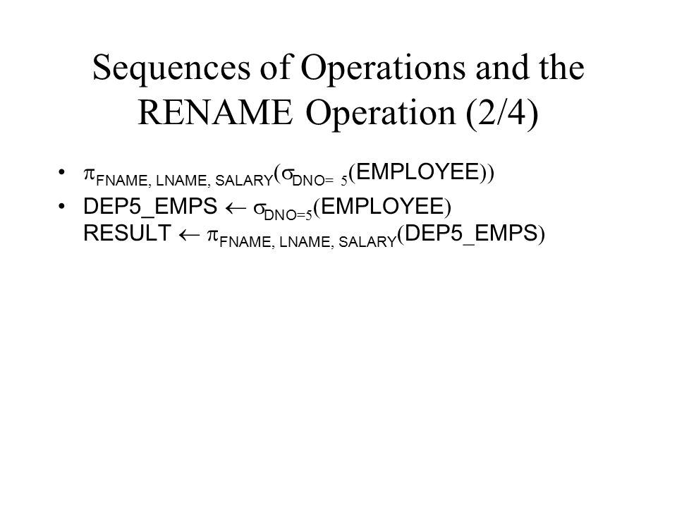 Sequences of Operations and the RENAME Operation (2/4)