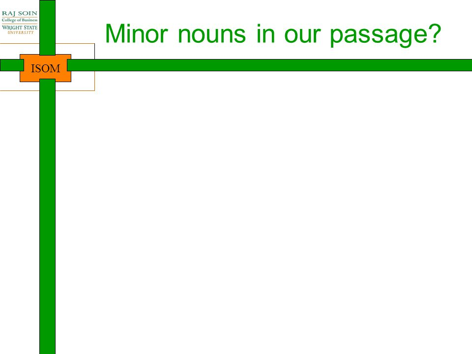 Minor nouns in our passage