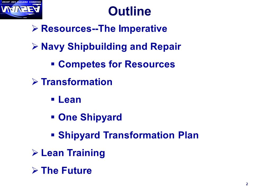 Outline Resources--The Imperative Navy Shipbuilding and Repair
