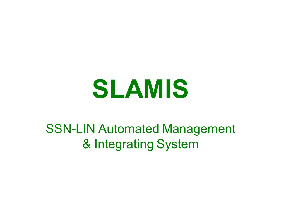 SSN-LIN Automated Management & Integrating System