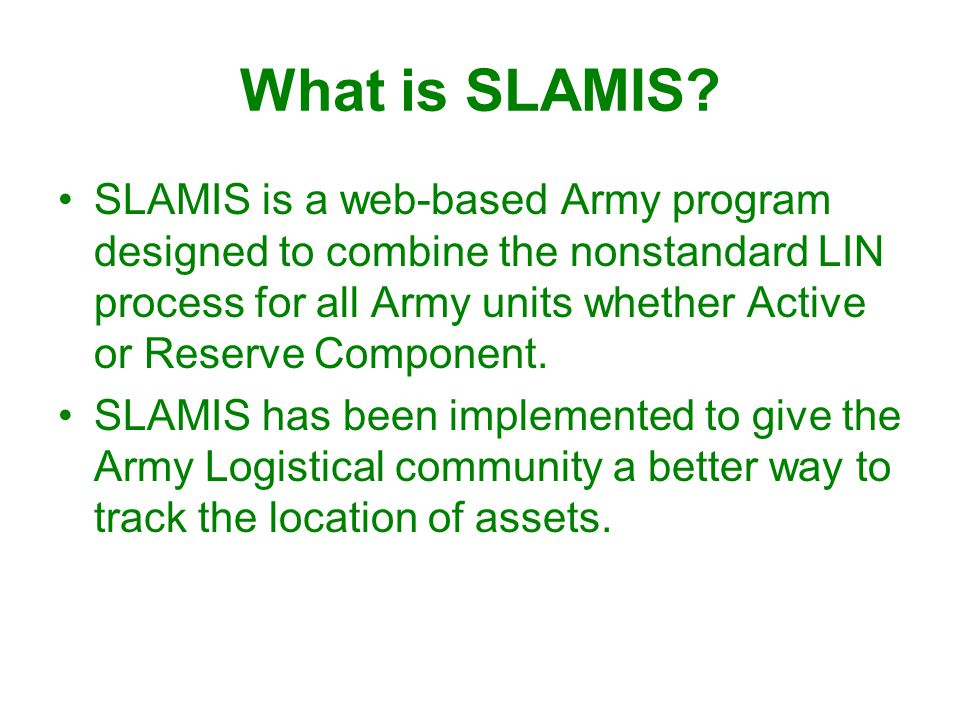What is SLAMIS