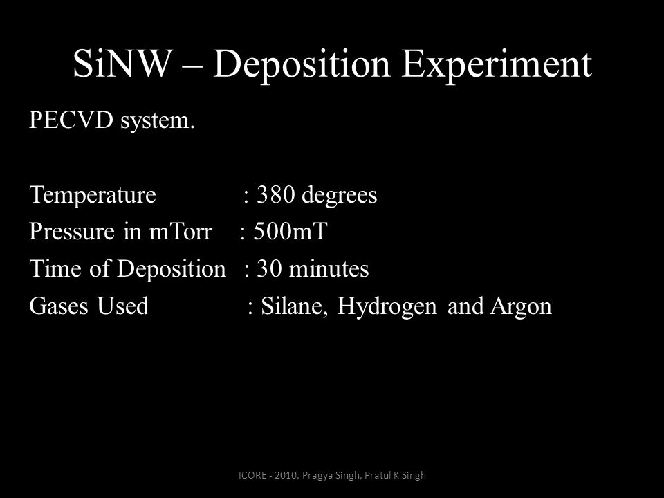 SiNW – Deposition Experiment