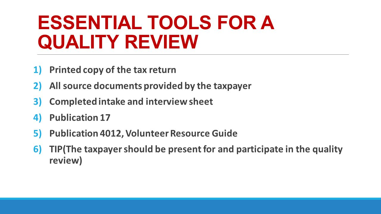 ESSENTIAL TOOLS FOR A QUALITY REVIEW