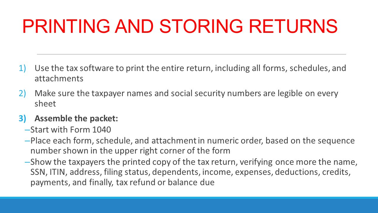 PRINTING AND STORING RETURNS