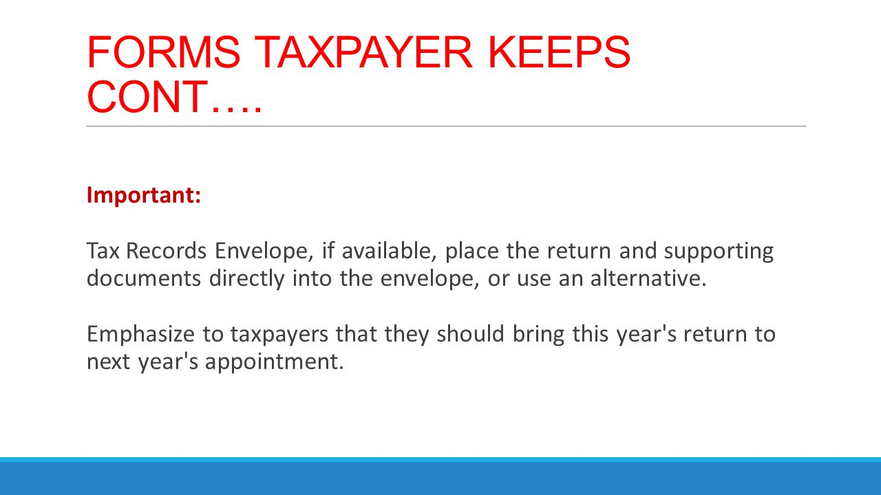 FORMS TAXPAYER KEEPS CONT….