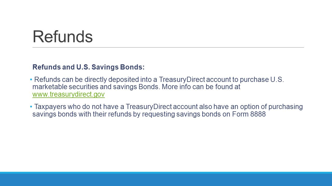 Refunds Refunds and U.S. Savings Bonds: