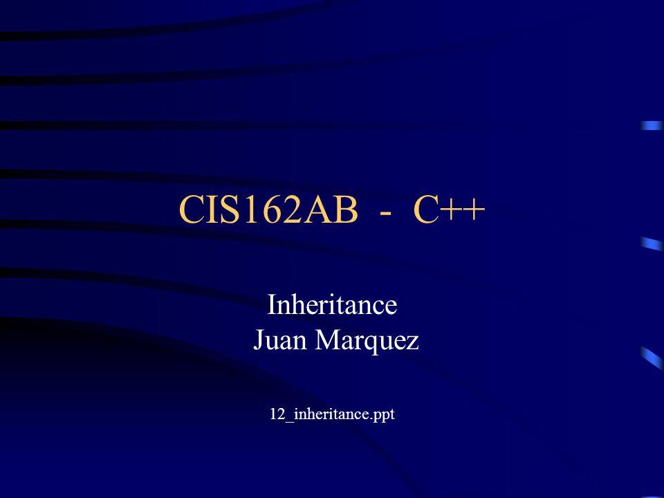 Inheritance Juan Marquez 12_inheritance.ppt