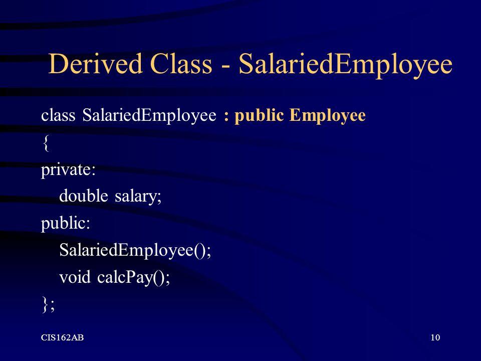Derived Class - SalariedEmployee
