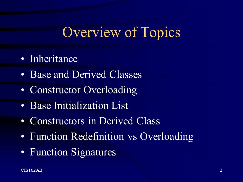 Overview of Topics Inheritance Base and Derived Classes