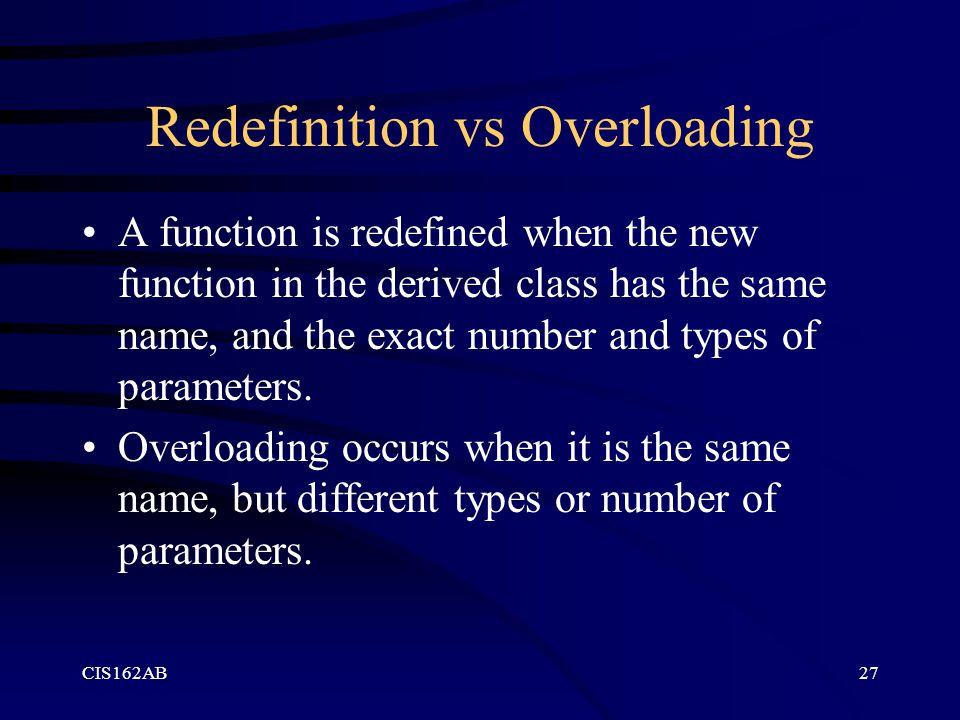 Redefinition vs Overloading