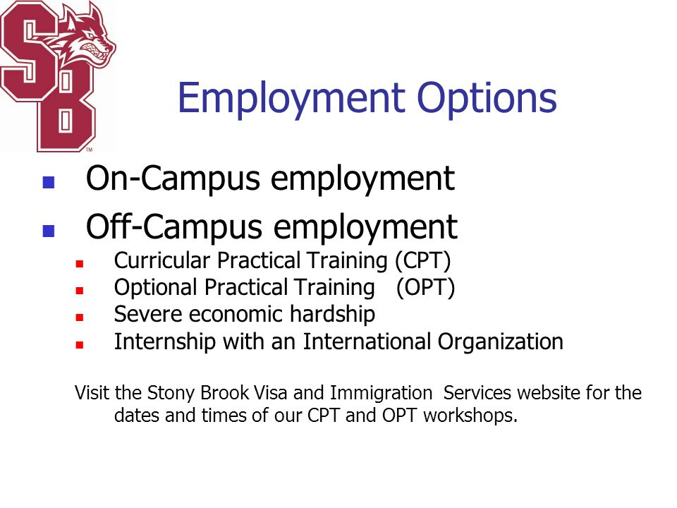 Employment Options On-Campus employment Off-Campus employment