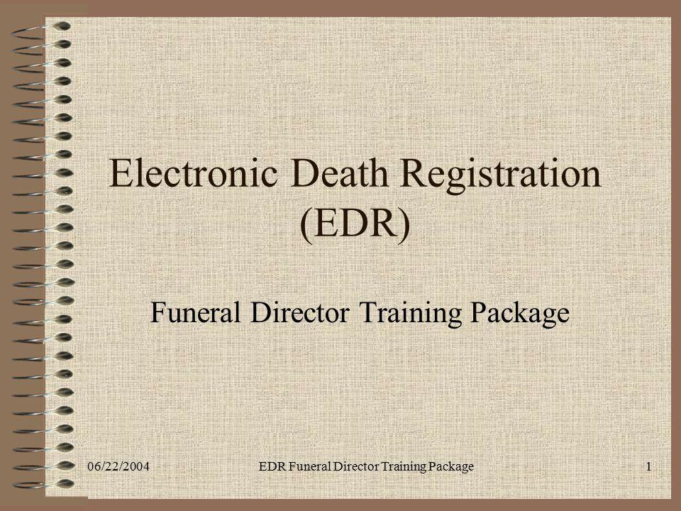 Electronic Death Registration (EDR)