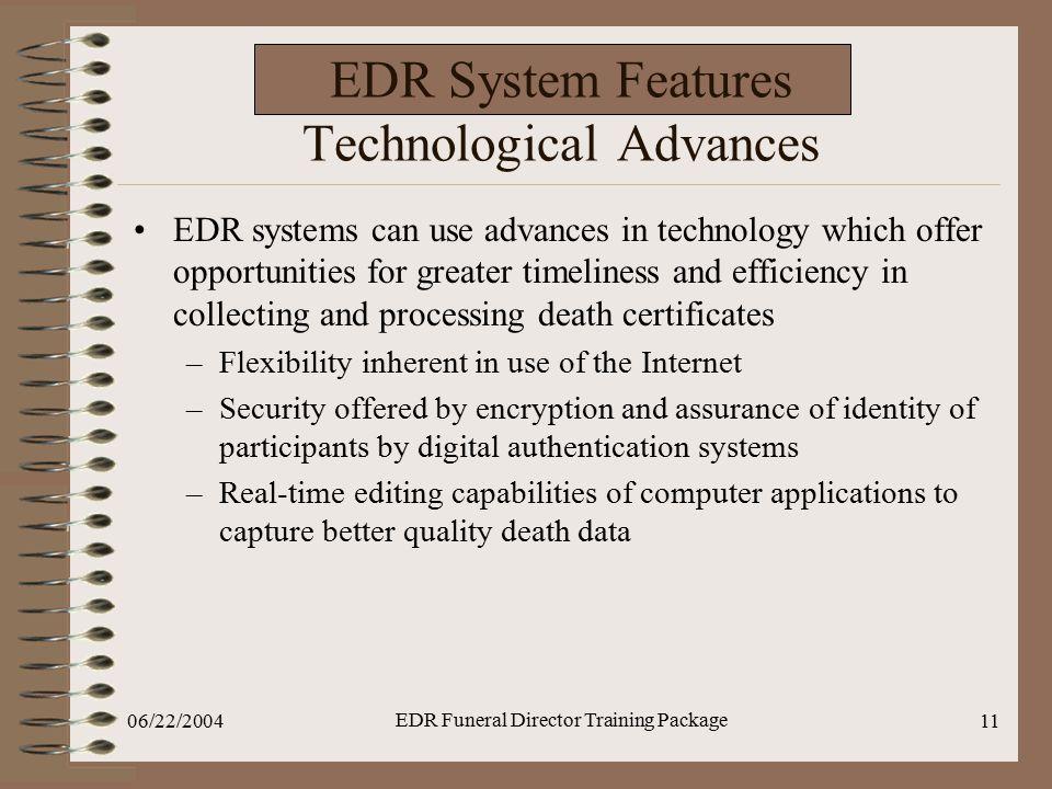 EDR System Features Technological Advances