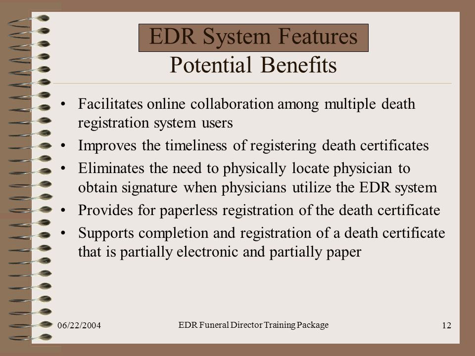 EDR System Features Potential Benefits