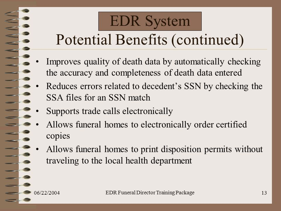 EDR System Potential Benefits (continued)