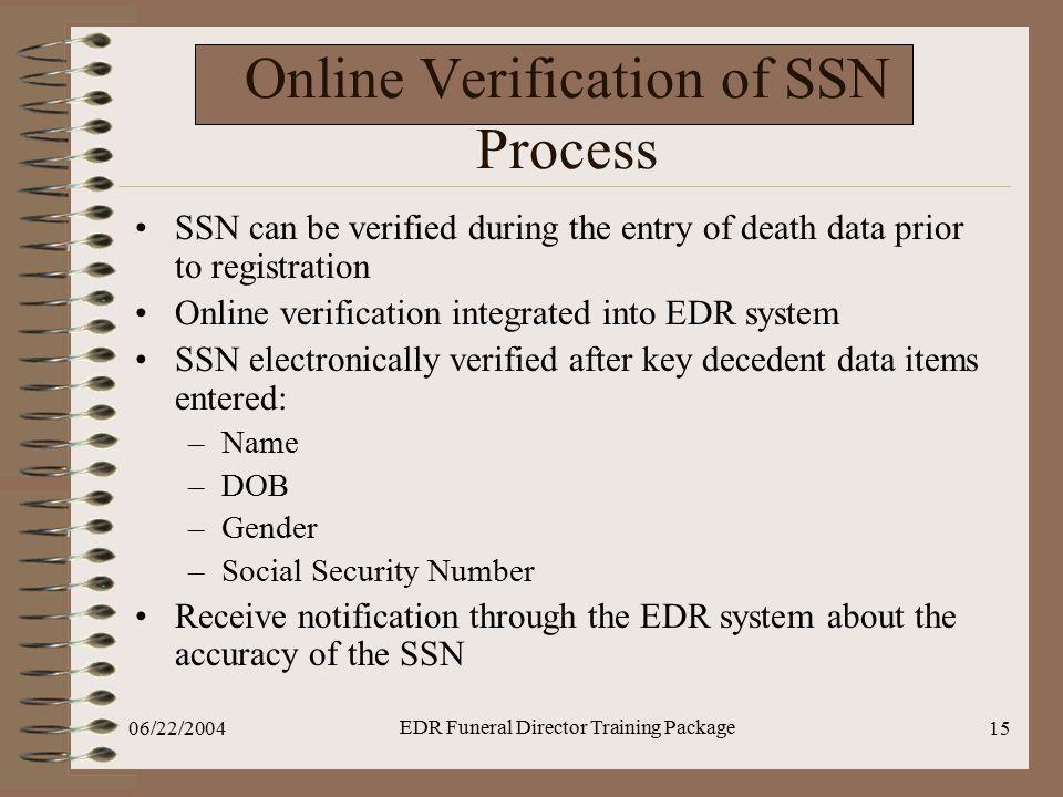Online Verification of SSN Process