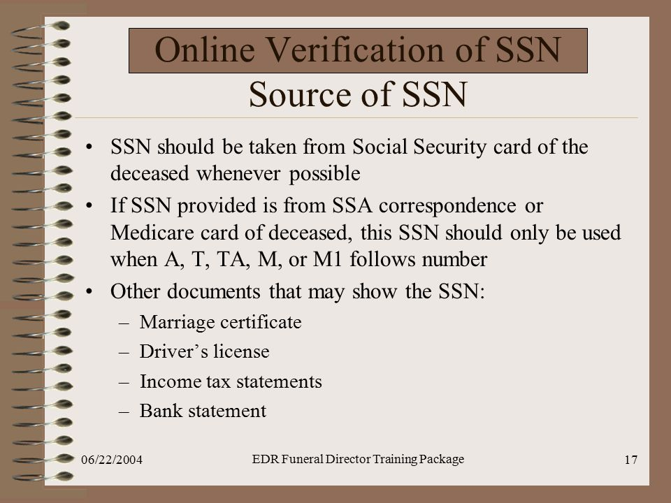 Online Verification of SSN Source of SSN