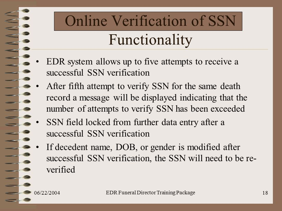 Online Verification of SSN Functionality