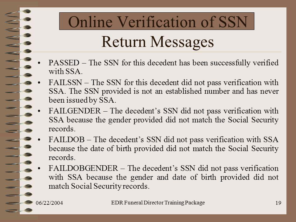 Online Verification of SSN Return Messages