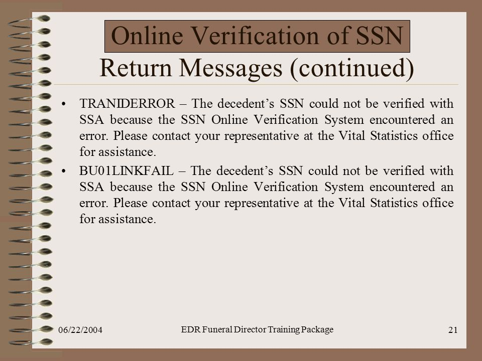 Online Verification of SSN Return Messages (continued)