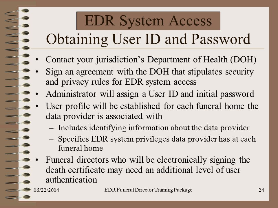 EDR System Access Obtaining User ID and Password