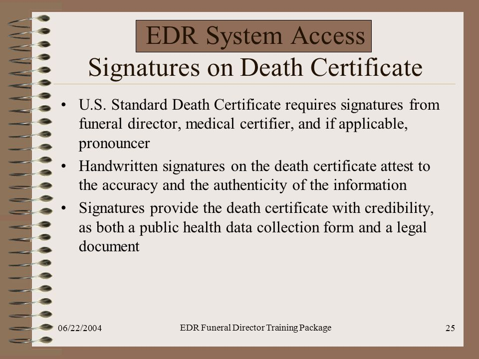 EDR System Access Signatures on Death Certificate