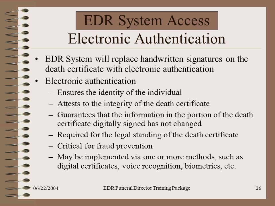 EDR System Access Electronic Authentication
