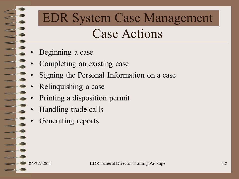 EDR System Case Management Case Actions