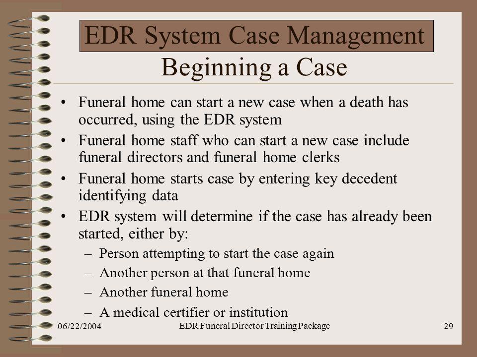EDR System Case Management Beginning a Case