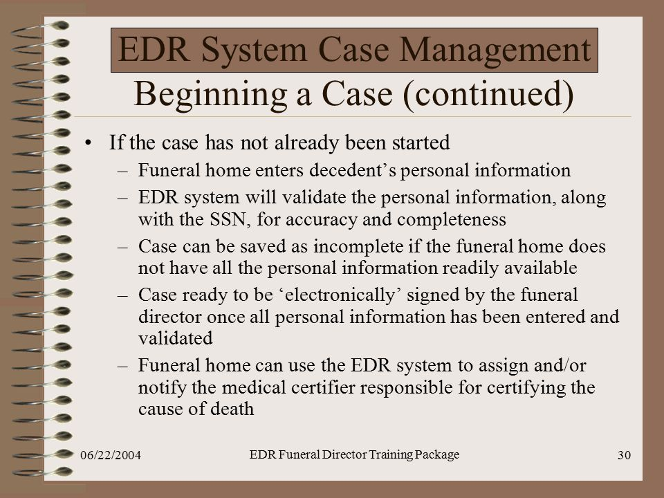 EDR System Case Management Beginning a Case (continued)