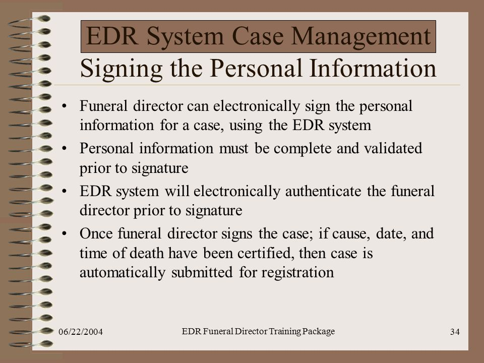 EDR System Case Management Signing the Personal Information