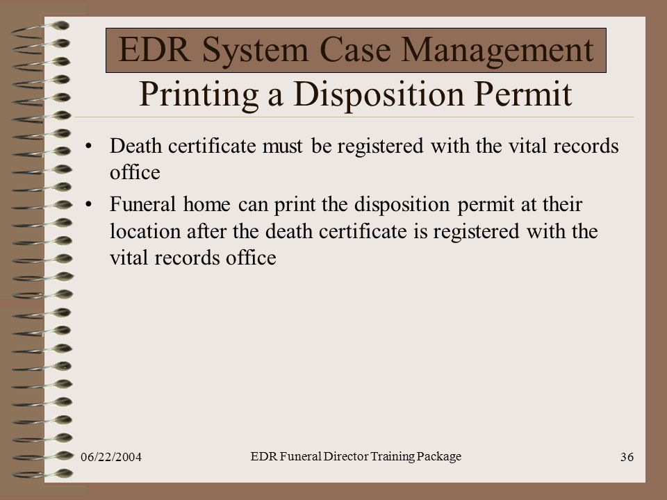 EDR System Case Management Printing a Disposition Permit