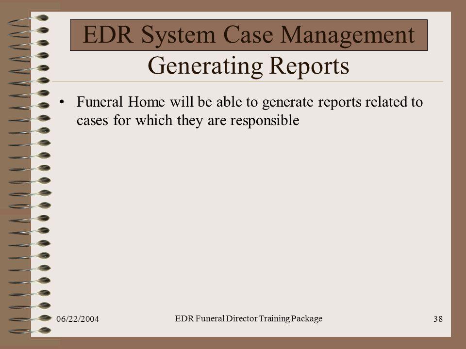 EDR System Case Management Generating Reports
