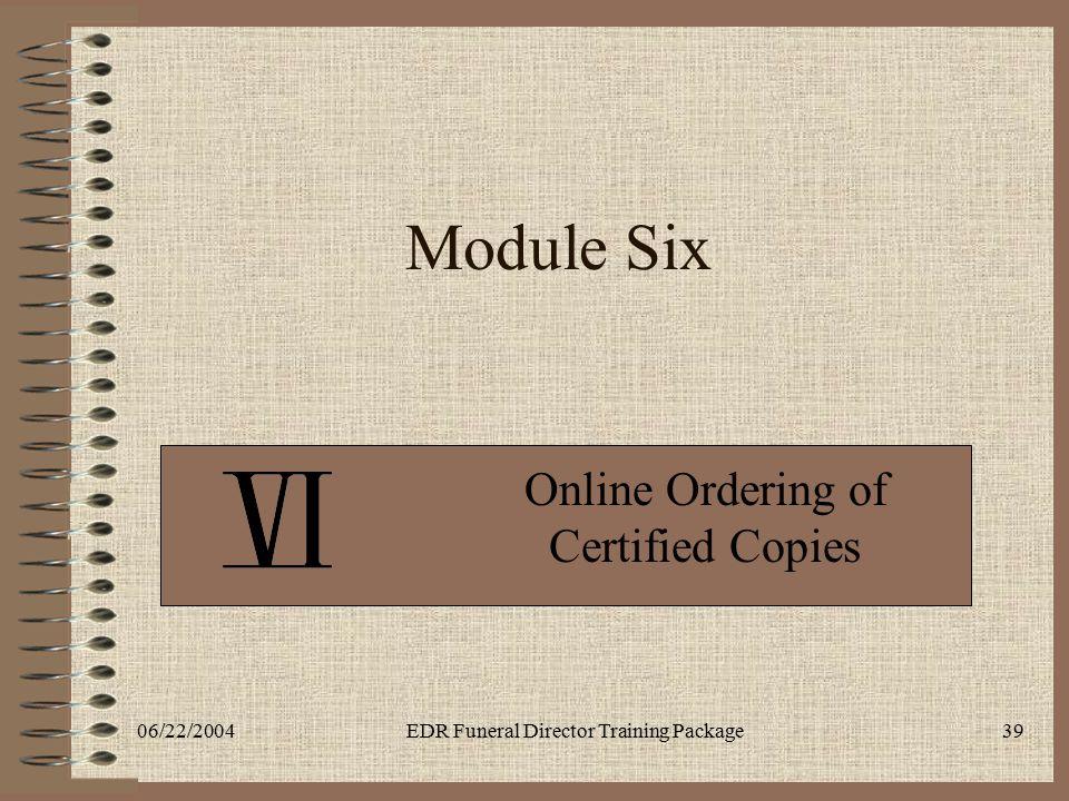 Online Ordering of Certified Copies
