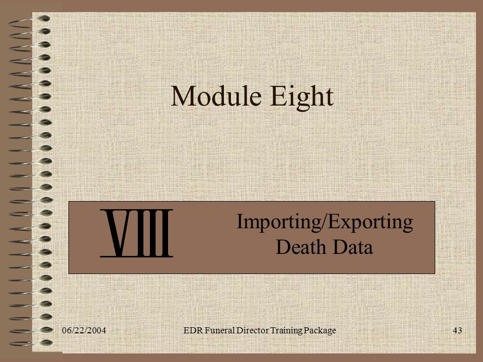 Importing/Exporting Death Data