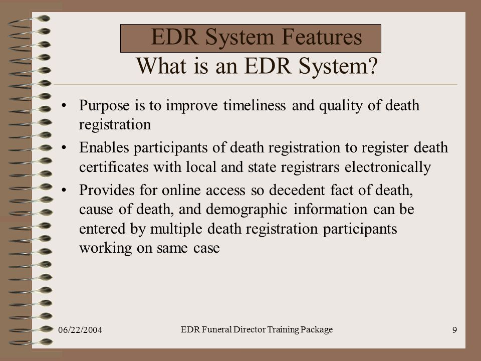 EDR System Features What is an EDR System