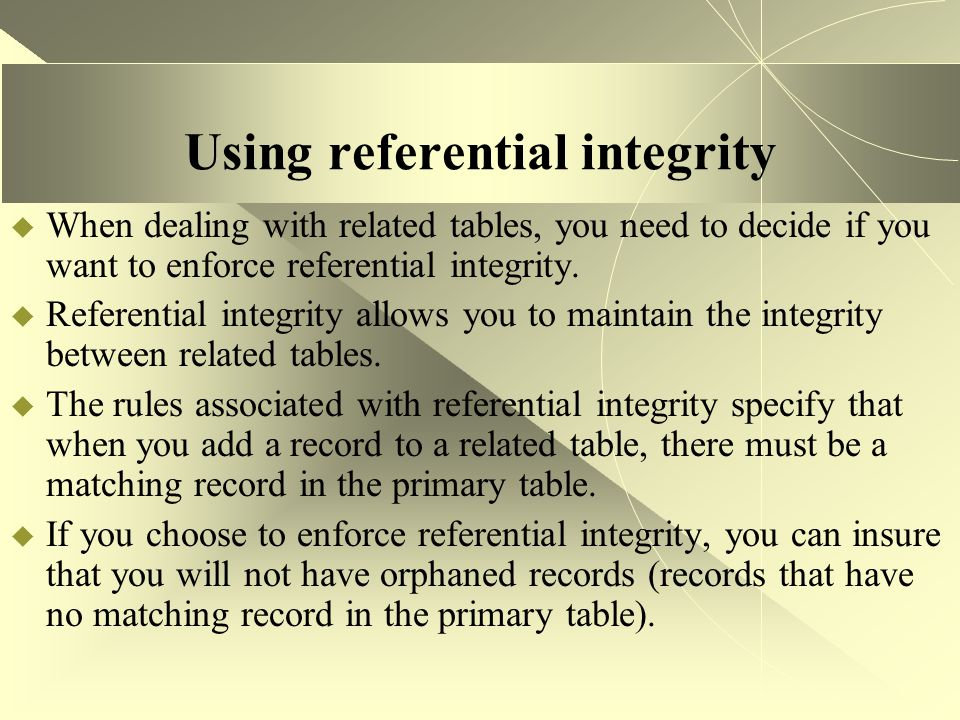 Using referential integrity