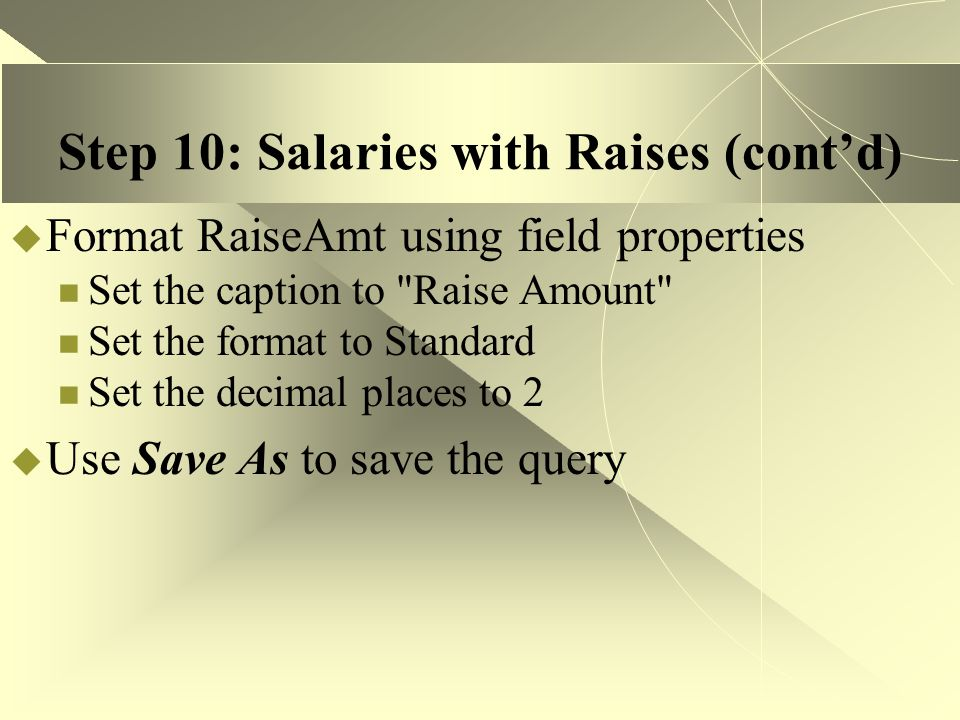 Step 10: Salaries with Raises (cont'd)