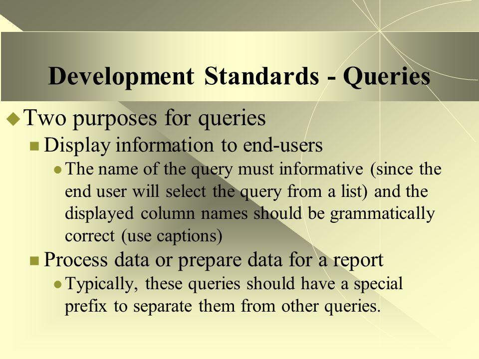 Development Standards - Queries