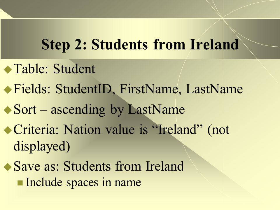 Step 2: Students from Ireland