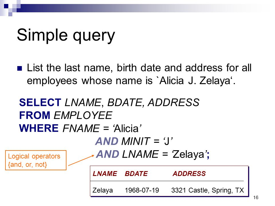 Simple query List the last name, birth date and address for all employees whose name is `Alicia J. Zelaya'.