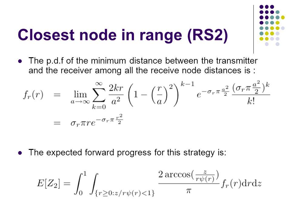Closest node in range (RS2)