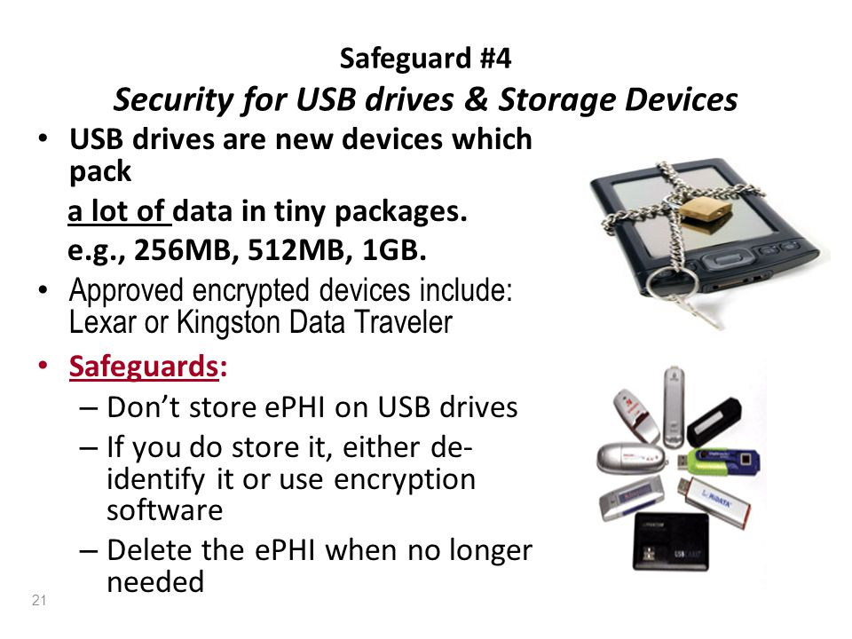 Safeguard #4 Security for USB drives & Storage Devices
