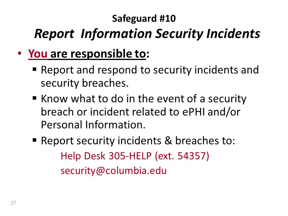 Safeguard #10 Report Information Security Incidents