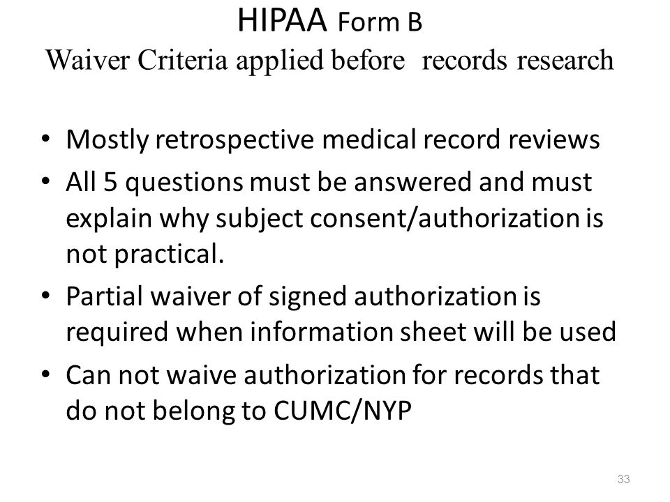 HIPAA Form B Waiver Criteria applied before records research