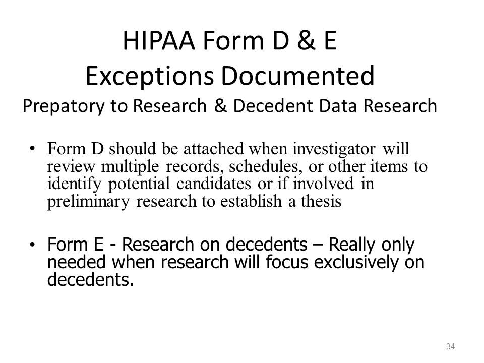 HIPAA Form D & E Exceptions Documented Prepatory to Research & Decedent Data Research