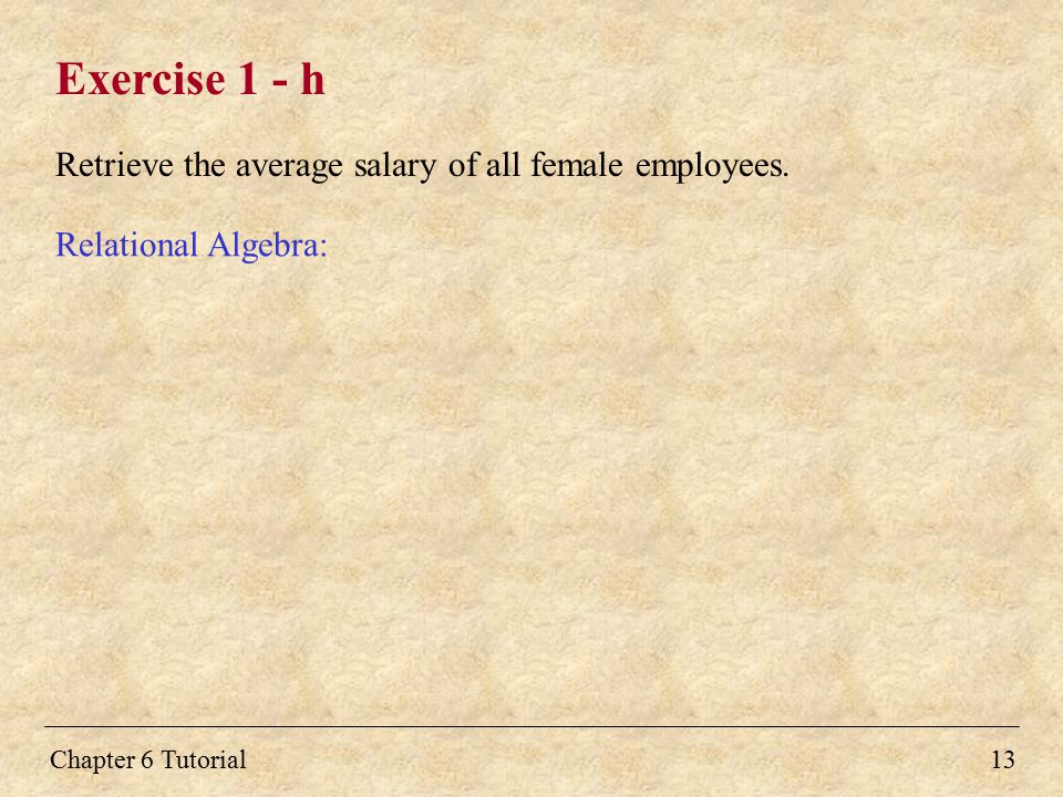 Exercise 1 - h Retrieve the average salary of all female employees.