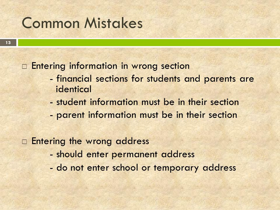 Common Mistakes Entering information in wrong section