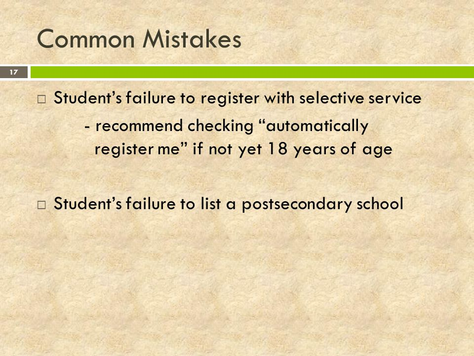 Common Mistakes Student's failure to register with selective service